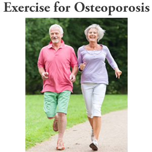 Osteoporosis Exercise and Prevention