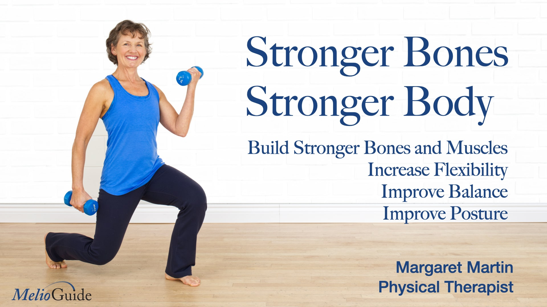 stronger bones, stronger body exercise video by physiotherapist margaret martin